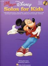 Disney Still More Solos For Kids + Cd - Piano, Chant
