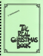 The Real Christmas Book Real Book C Edition Melody Lyrics Chords - C Instruments