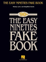 The Easy Nineties Fake Book Melody Lyrics Chords In C Simplified- C Instruments