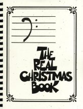 The Real Christmas Book Bass Clef Edition Melody Lyrics Chords - C Instruments