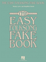 The Easy Folksong Fake Book Over 120 Songs In The Key Of C - C Instruments