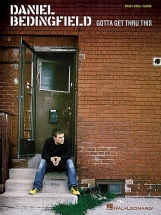 Daniel Bedingfield - Gotta Get Thru This - Pvg