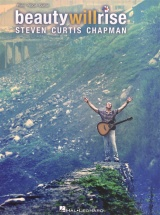 Steve Curtis Chapman Beauty Will Rise - Pvg