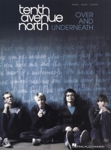 Tenth Avenue North Over And Underneath - Pvg