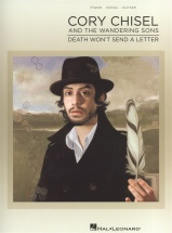 Cory Chisel And The Wandering Sons Death Won't Send A Letter - Pvg