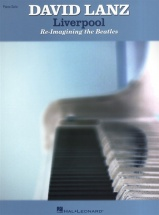 Lanz David Liverpool Re-imagining The Beatles - Piano Solo