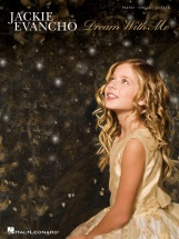 Evancho Jackie - Dream With Me - Pvg