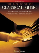 The Big Book Of Classical Music - Piano Solo