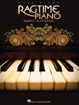 Ragtime Piano Simply Authentic Easy Piano Arrangements - Piano Solo