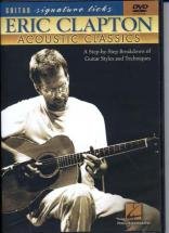 Clapton Eric - Signature Licks - Acoustic Classics - Guitar