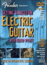 Wyatt Keith -  Fender Getting Started On Electric Guitar