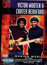 Wooten Victor/beauford Carter -  Making Music - Basse, Batterie
