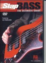 Friedland Ed -  Slap Bass Ultimate Guide