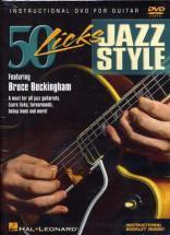 Buckingham Bruce - 50 Licks Jazz Style - Guitare