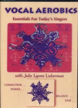 Lieberman Lyonn Julie -  Vocal Aerobics Essentials For Today