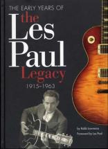 Lawrence Robb - Les Paul Legacy Early Years 1915-1963