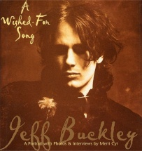 Jeff Buckley A Wished For Song Hardback Bam - Alternative