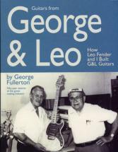 Fullerton George - Guitars From George & Leo (g&l Guitars)