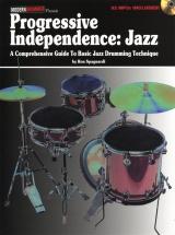 Progressive Independence Jazz Comprehensive Guide Basic Drums + Cd - Drums