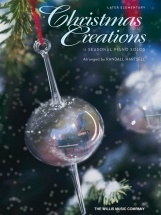 Christmas Creations 11 Seasonal Piano Solos - Piano Solo