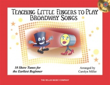 Teaching Little Fingers To Play Broadway Songs + Cd - Piano Solo