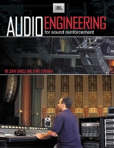Audio Engineering For Sound Reinforcement -