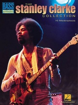 The Stanley Clarke Collection 16 Masterpieces Book - Bass Guitar Tab