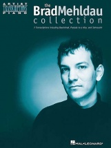 Mehldau Brad - The Brad Mehldau Collection Artist Transcriptions - Piano Solo