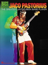 Jaco Pastorius - The Greatest Jazz-fusion Bass Player - Bass Guitar Tab