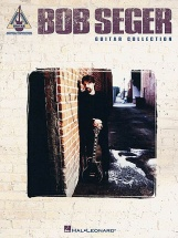 Bob Seger Guitar Collection - Guitar Tab
