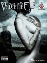 Bullet For My Valentine Fever Guitar Recorded Version - Guitar Tab