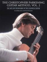 The Christopher Parkening Guitar Method Vol.2 - Guitar