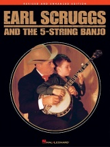 Scruggs Earl - Earl Scruggs And The 5-string Banjo - Revised And Enhanced Edition - Banjo Tab