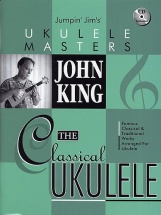 John King The Classical Ukulele + Cd - Ukulele