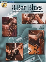 Rubin Dave - 8-bar Blues - The Complete Guide For Guitar + Cd - Guitar