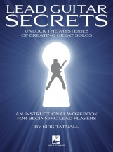 Lead Guitar Secrets Unlock The Mysteries Of Creating Great Solos + Cd - Guitar Tab