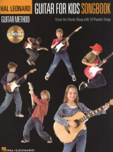 Guitar Method - Guitar For Kids Songbook + Cd - Lyrics And Chords