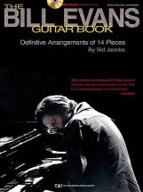 Jacobs Sid - The Bill Evans Guitar Book Music, Instruction And Analysis - Definitive Arrangements Of