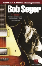 Bob Seger Guitar Chord Songbook- Lyrics And Chords