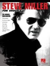 Steve Miller - Steve Miller For Ukulele - Ukulele