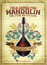 Folk Songs For Mandolin Sing Strum And Pick Along Mand - Mandolin