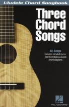 Three Chord Songs Ukulele Chord Songbook - Ukulele