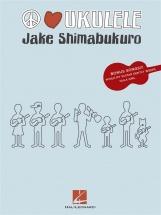 Shimabukuro Jake Peace Love Ukulele Uke Transcriptions- Ukulele
