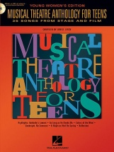 Musical Theatre Anthology For Teens Young Womens Edition + Cd - Voice