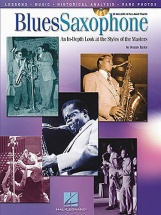 Blues Saxophone An In-depth Look At The Styles Of The Masters + Cd - Saxophone