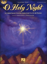 O Holy Night A Christmas Collection For Flute And Piano