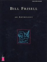 Frisell Bill - Bill Frisell - An Anthology - Guitar