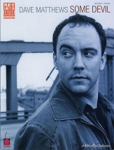 Dave Matthews Some Devil - Some Devil For Guitar - Guitar Tab
