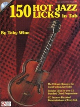 Wine T. - 150 Hot Jazz Licks In Tab - Guitare