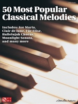 50 Most Popular Classical Melodies For Easy - Piano Solo